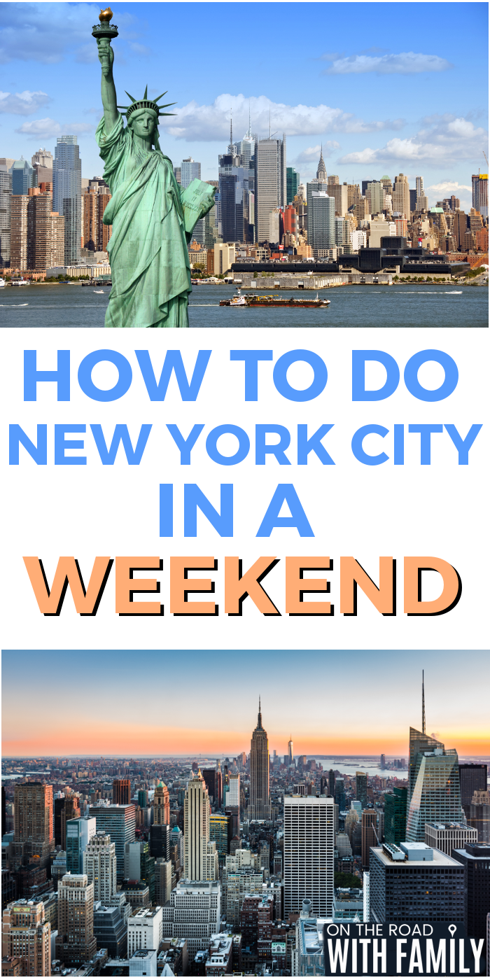 how to do new york city in a weekend