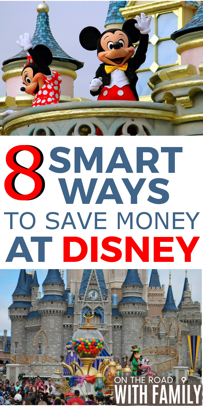 8 Smart ways to save money at Disney