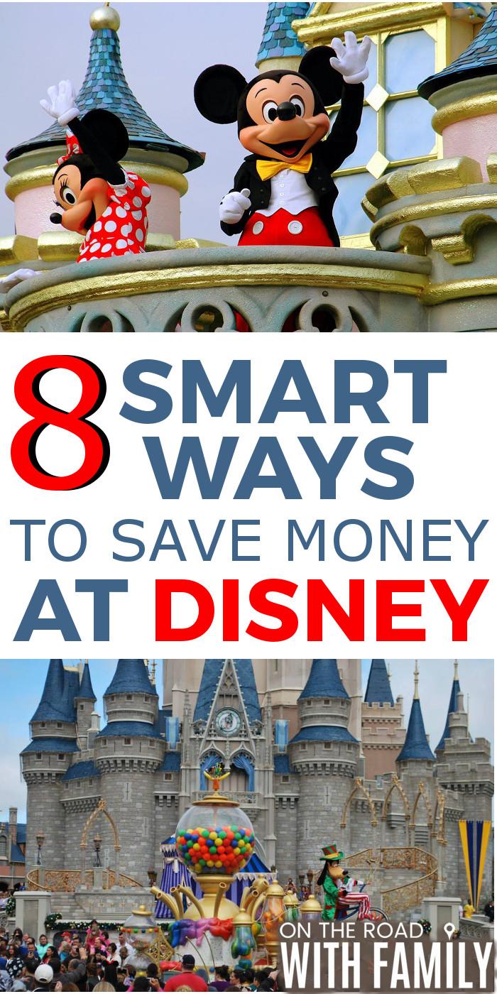 8 Smart ways to save money at Disney