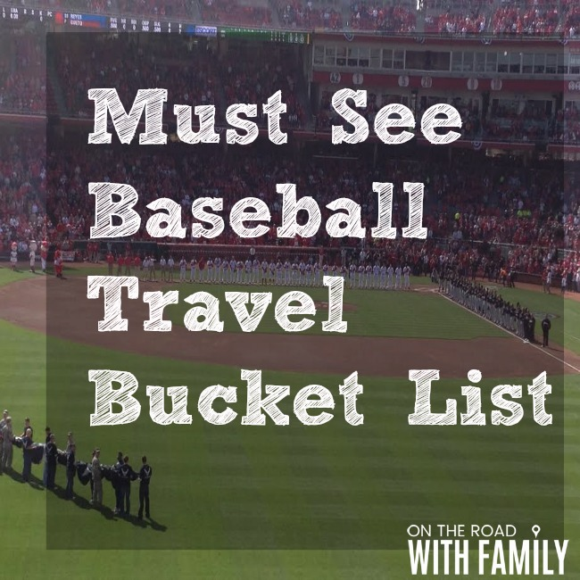 Must see Baseball Travel Iist. Everyone should see these baseball experiences once in their lifetime.