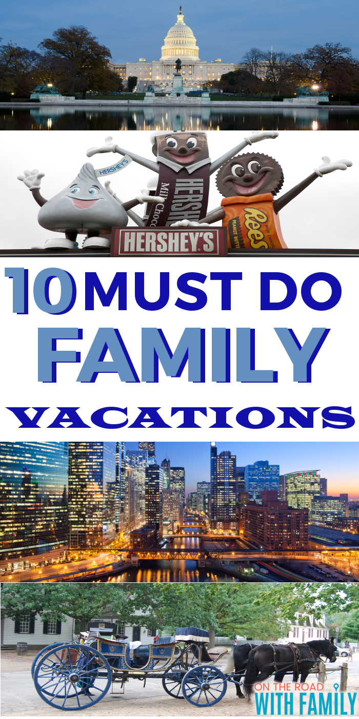 10 Must Do Family Vacation Spots