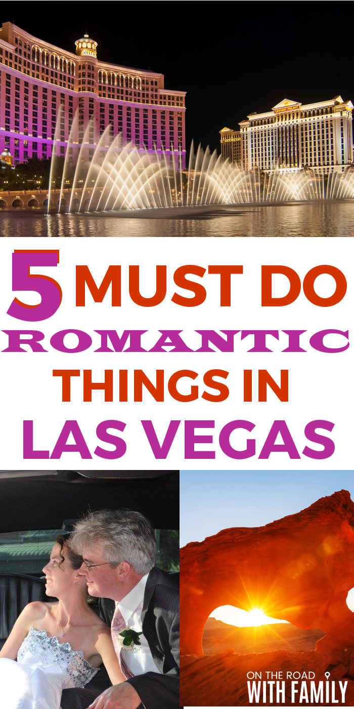 5 Must Do Romantic Things in Las Vegas