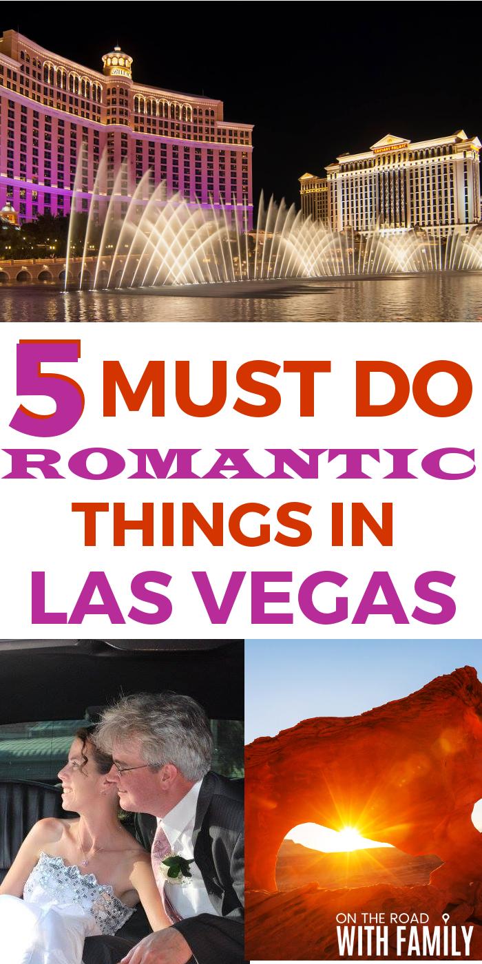 5 Must Do Romantic Things in Las Vegas